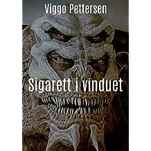 Sigarett i vinduet (Norwegian Edition)