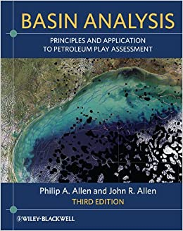 Basin Analysis: Principles And Application To Petroleum Play Assessment por Philip A. Allen epub