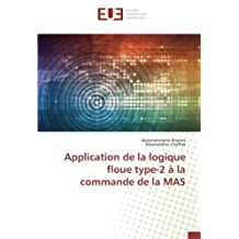 Application de la logique floue type-2 à la commande de la MAS