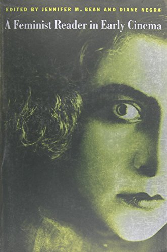 (A Feminist Reader in Early Cinema (a Camera Obscura Book))