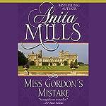 Miss Gordon's Mistake | Anita Mills