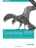 Learning PHP: A Gentle Introduction to the Web s Most Popular Language