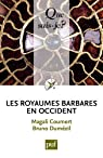 Les royaumes barbares en Occident par Coumert