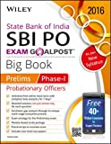 Wiley's State Bank of India Probationary Officer (SBI PO) Exam Goalpost Big Book: Prelims, Phase-I (Test Prep - Goal Post)