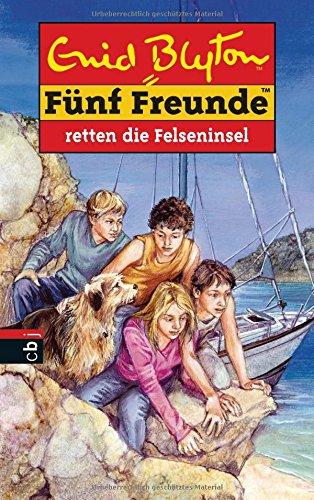 Fünf Freunde retten die Felseninsel (Einzelbände, Band 45)
