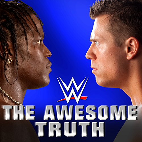 - The Awesome Truth (The Miz & R-Truth)