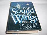The Sound of Wings, Spencer Dunmore, 0025339109