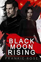 Black Moon Rising Paperback