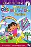 Dora and the Rainbow Kite Festival, Christine Ricci, 1416947779