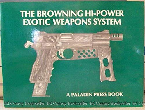 The Browning hi-power exotic weapons system ()