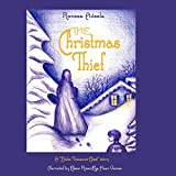 The Christmas Thief: A Baba Treasure Chest Story, Book 1