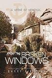 From the Broken Windows, Barry Fireman, 1441501762