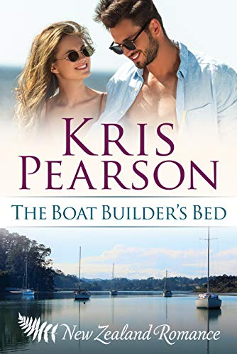 The Boat Builder's Bed: Sexy New Zealand romance (The Wellington Series Book 1) ()