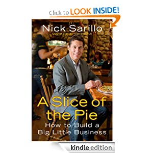 A Slice of the Pie: How to Build a Big Little Business Nick Sarillo