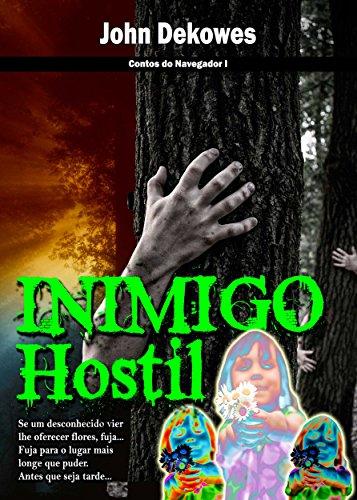 INIMIGO HOSTIL (Contos do Navegador Livro 1)