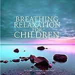 Breathing relaxation for children | Frédéric Garnier