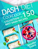 img - for Dash Diet Cookbook: Collection of 150 Best Dash Recipes book / textbook / text book