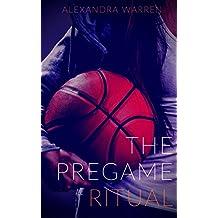 The PreGame Ritual