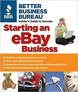 Starting an eBay Business: Amazon co uk: Better Business