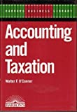 Accounting and Taxation, O'Connor, Walter F., 0812041542