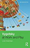 img - for Vygotsky at Work and Play book / textbook / text book