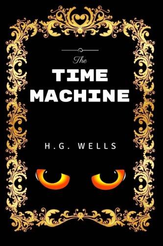 The Time Machine: Premium Edition - Illustrated pdf epub