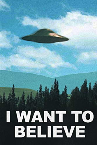 The X-Files I Want To Believe TV Poster Print 24 x 36in