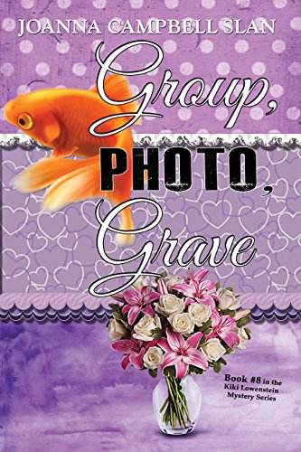 Group, Photo, Grave: Book #8 in the Kiki Lowenstein Mystery Series (A Kiki Lowenstein Scrap-N-Craft Mystery)