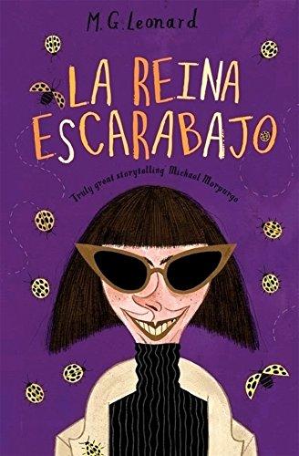 La reina escarabajo (Spanish Edition) [M. G. Leonard] (Tapa Blanda)