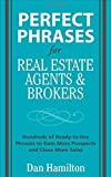 img - for Perfect Phrases for Real Estate Agents & Brokers (Perfect Phrases Series) by Hamilton, Dan (2008) Paperback book / textbook / text book