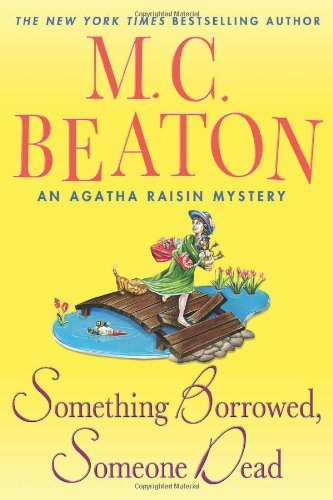 Image of Something Borrowed, Someone Dead: An Agatha Raisin Mystery (Agatha Raisin Mysteries)