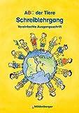 ABC der Tiere · Schreiblehrgang VA in Heftform: Lehrwerksunabhängig - LehrplanPLUS ZN 149/14-GS - einsetzbar in Klassenstufe 1 und 2