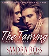 The Taming (Hostile Hearts Book 2)