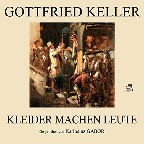 Teil 42 Kleider Machen Leute By Gottfried Keller Karlheinz Gabor