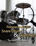 perspective on snare drum drum set