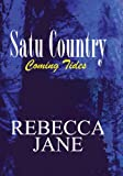 Coming Tides (Satu Country Book 1)