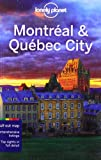 Lonely Planet Montreal and Quebec City (City Guide)