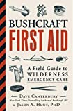 img - for Bushcraft First Aid: A Field Guide to Wilderness Emergency Care book / textbook / text book