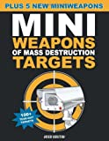 Miniweapons of Mass Destruction Targets, John Austin, 1613740131