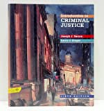 Introduction to Criminal Justice, Senna, Joseph J. and Siegel, Larry J., 0314011455