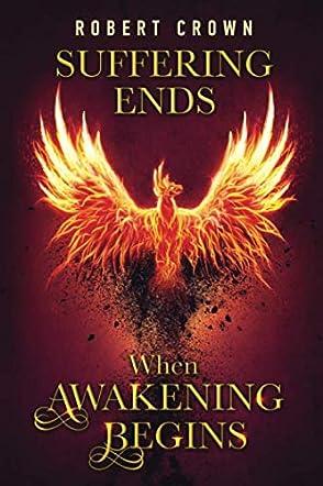 Suffering Ends When Awakening Begins