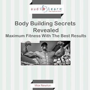 Body Building Secrets Revealed Audiobook