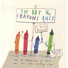 The Day Crayons Quit