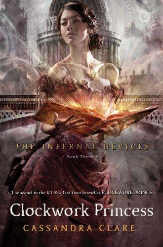 """Clockwork Princess (Infernal Devices)"" av Cassandra Clare"