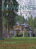 Front cover for the book The Ahwahnee: Yosemite's Grand Hotel by Keith S. Walklet