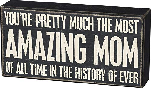 By Kathy Most Amazing Mom All Time Wooden Box Sign