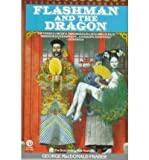 Flashman and the Dragon, George MacDonald Fraser, 0452259304