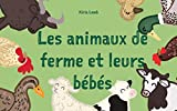 livre pour les enfants les animaux de ferme et leurs b?b?s french edition premier livre des animaux explore le monde fran?ais livres pour enfants french bedtime book