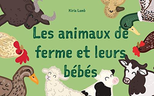 Livre Pour Les Enfants Les Animaux De Ferme Et Leurs Bebes French Edition Premier Livre Des Animaux Explore Le Monde Francais Livres Pour