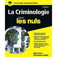 La Criminologie pour les Nuls, grand format, 2e édition (French Edition)